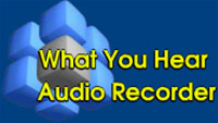 What You Hear Audio Recorder