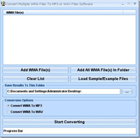 Convert Multiple WMA Files To MP3 or WAV Files Software