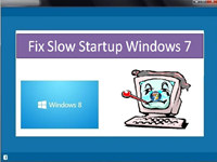 Fix Slow Startup Windows 7
