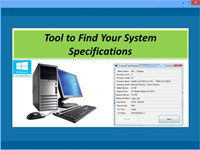 Tool to Find Your System Specifications