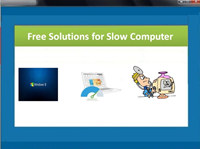 Free Solutions for Slow Computer