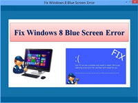 Fix Windows 8 Blue Screen Error