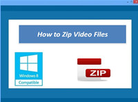 How to Zip Video Files