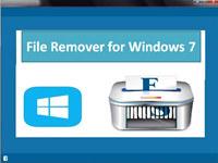 File Remover for Windows 7